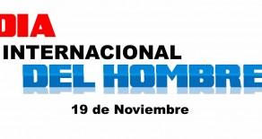 19 de Noviembre: Dia Internacional del Hombre